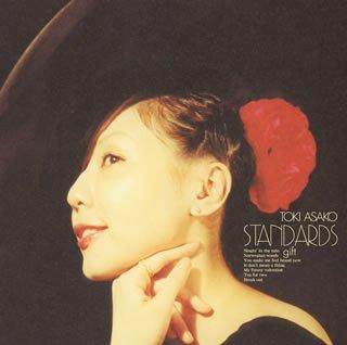 STANDARDS gift 〜土岐麻子ジャズを歌う〜