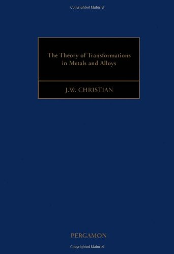 The Theory of Transformations in Metals and Alloys