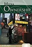 Media Ownership (Essential Viewpoints)