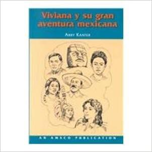 Viviana Y Su Gran Aventura Mexicana  (Spanish Edition)