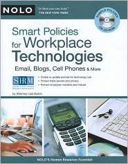 Smart Policies for Workplace Technology Publisher: NOLO; Book with CD-Rom edition