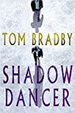 Shadow Dancer Tom Bradby