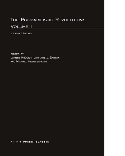Probabilistic Revolution: Ideas in History v. 1 (Bradford Books)