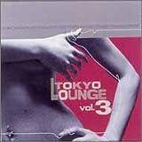 TOKYO LOUNGE Vol.3