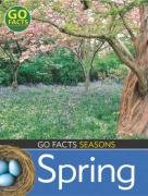 Seasons: Spring (Go Facts)