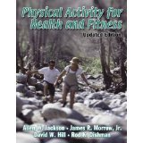img - for Physical Activity for Health and Fitness - Updated Edition [PAPERBACK] [2003] [By Allen Jackson] book / textbook / text book
