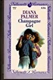 Champagne Girl (Silhouette Romance) (0373084366) by Diana Palmer