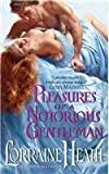 Pleasures of a Notorious Gentleman (0061922951) by Heath, Lorraine