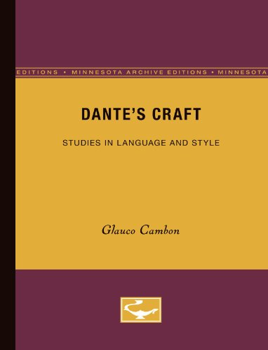 Dante's Craft: Studies in Language and Style (Minnesota Archive Editions)