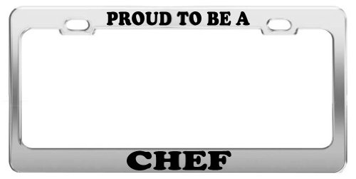 PROUD TO BE A CHEF License Plate Frame Tag Holder