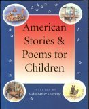 American Stories and Poems for Children (1552633853) by Lottridge, Celia Barker