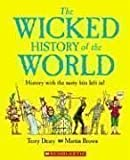 Wicked History Of The World (0439877865) by Deary, Terry