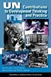 UN Contributions to Development Thinking and Practice (United Nations Intellectual History Project Series) (0253216842) by Jolly, Richard
