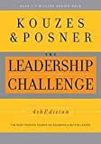 img - for The Leadership Challenge - 4th Edition -research based, practical, has heart, indispensable guidebook, inspire, engage, motivate leaders - wisdom from real leaders at all levels, book / textbook / text book