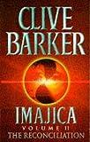 Imagica: Reconciliation v. 2 (0006498698) by Barker, Clive