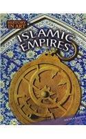 Islamic Empires (History in Art)