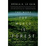 The Word for World Is Forestby Ursula K. Le Guin