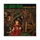 Traditional Music of India ~ Ali Akbar Khan