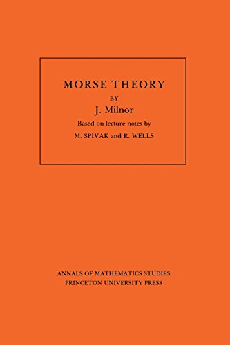 Morse Theory (Annals of Mathematic Studies AM-51)