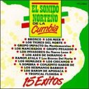echange, troc Various Artists - Sonido Norteno De La Cumbia 1