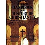 Eerdmans' Handbook to the History of Christianity (0802834507) by Dowley, Tim