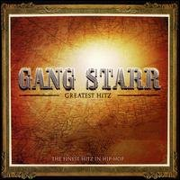 Gang Starr - Greatest Hitz - Zortam Music