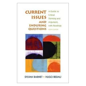 current issues and enduring questions The unique collaborative effort of a professor of english and a professor of philosophy, current issues and enduring questions is a balanced and flexible book that provides the benefits of the authors' dual expertise in effective persuasive writing and rigorous critical thinking refined through eight widely adopted editions, it has been revised to address current.
