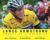 Lance Armstrong: Images of a Champion (159486506X) by Lance Armstrong