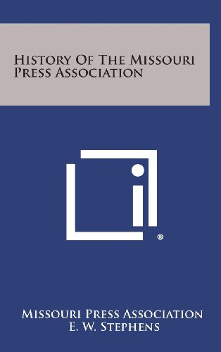 History of the Missouri Press Association