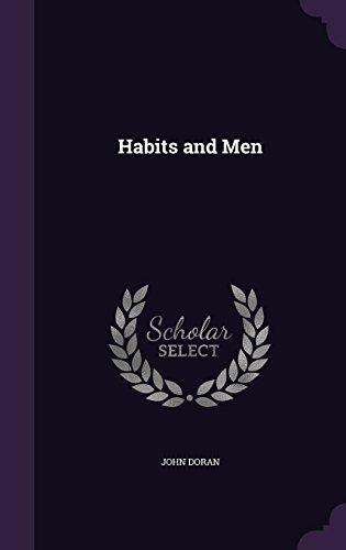 Habits and Men