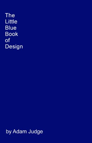 The Little Blue Book Of Design