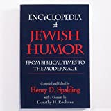 img - for ENCYCLOPEDIA OF JEWISH HUMOR. From Biblical Times to the Modern Age. With a Glossary by Dorothy H. Rochmis. book / textbook / text book