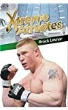Brock Lesnar (Xtreme Athletes)