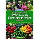 Fresh from the Farmers Market Cookbook: Recipe Hall of Fame (Recipe Hall of Fame Cookbook) ~ Gwen McKee