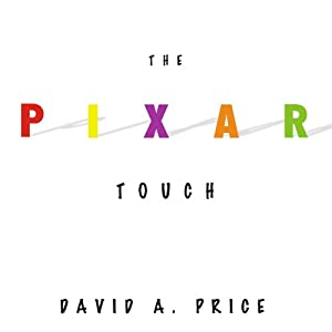 The Pixar Touch - David A. Price