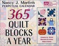 Nancy J. Martin's 365 Quilt Blocks a Year: Perpetual Calendar