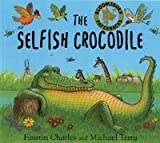 Faustin Charles The Selfish Crocodile