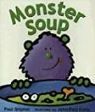 img - for Rigby Literacy: Student Reader Grade K (Level 4) Monster Soup (Rigby Literacy (Level 4)) book / textbook / text book