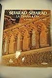 img - for Sefarad, Sefarad: La Espana judia (Spanish Edition) by Jose Luis Lacave (1987-08-02) book / textbook / text book