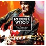 "Anthology: The Essential Crossexionvon ""Ron Wood"""