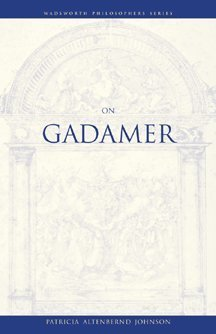 On Gadamer (Philosopher (Wadsworth))
