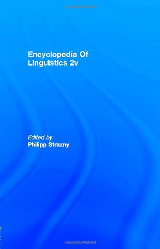 Encyclopedia of Linguistics (2 Volume Set)