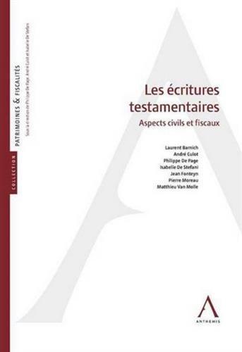 Les écritures testamentaires : Aspects civils et fiscaux