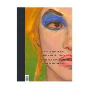 Contemporary Art Collection / Collection D'Art Contemporain/Firestone Collection of Canadia Art / Collection Firestone D'Art Canadien