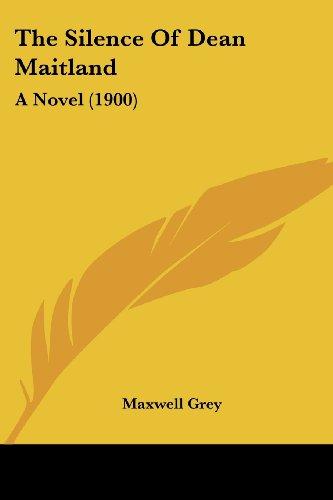 The Silence of Dean Maitland: A Novel (1900)