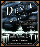 The Devil in the White City Publisher: Random House Audio