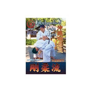 Encyclopedia of Goju Ryu Karate Vol 9