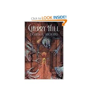 Cherry Hill by James A. Moore and Alan M. Clark