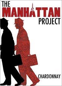 The Manhattan Project Chardonnay 2009 750Ml