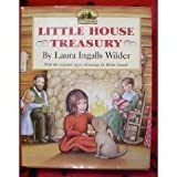 The Little House Treasury: Little House in the Big Woods / Little House on the Prairie / On the Banks of Plum Creek